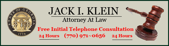 Roswell Municipal Court and Sandy Springs Municipal Court DUI and Speeding Ticket Lawyer Jack I. Klein